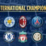Le programme du PSG au tournoi de pré-saison ICC